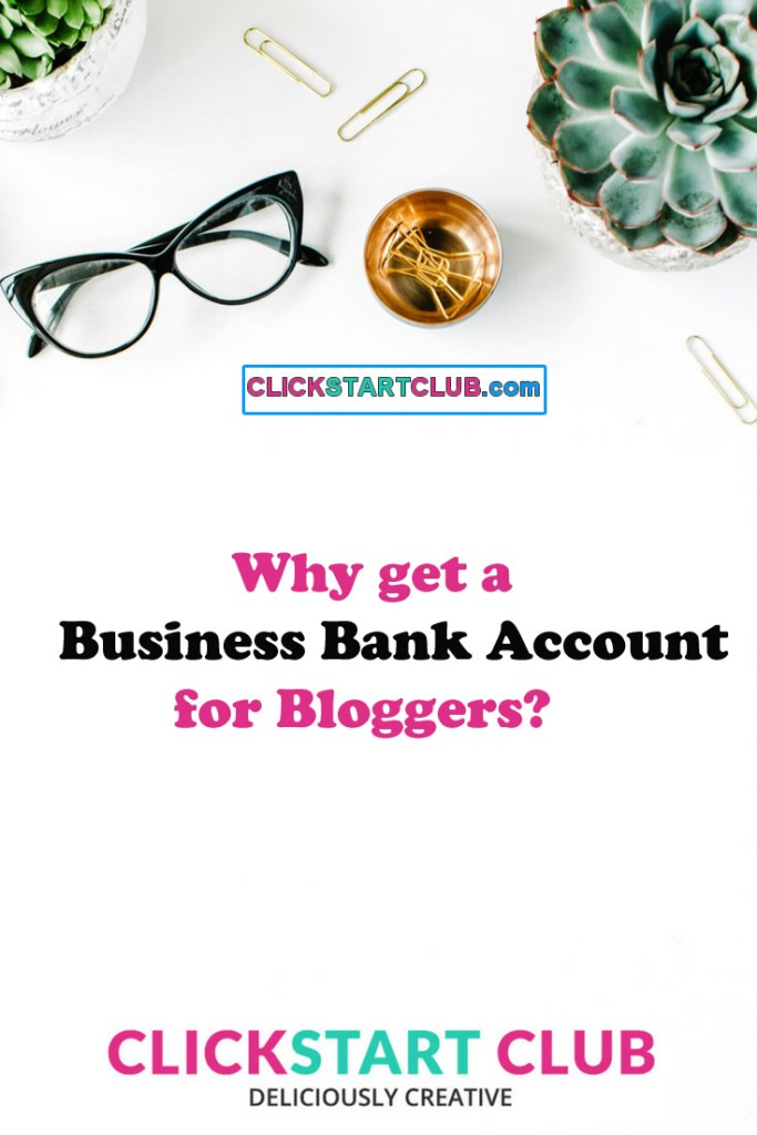 Business Bank Account for Bloggers
