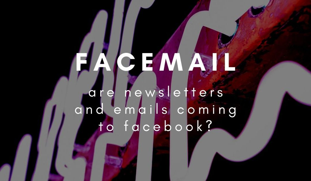 Are newsletters and mail lists coming to Facebook?