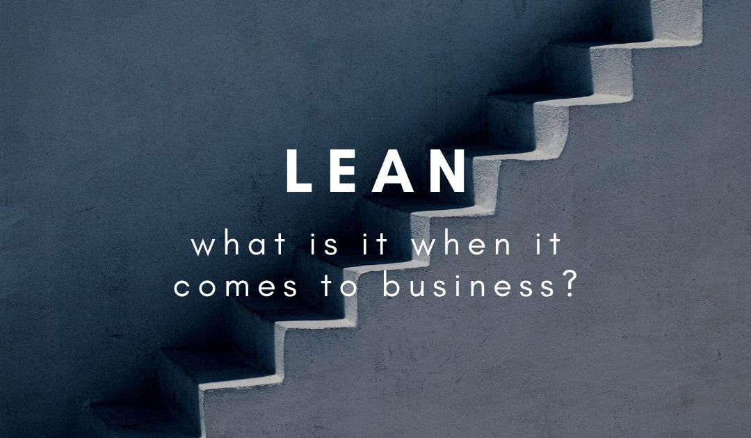 "What is a ""lean"" business?"