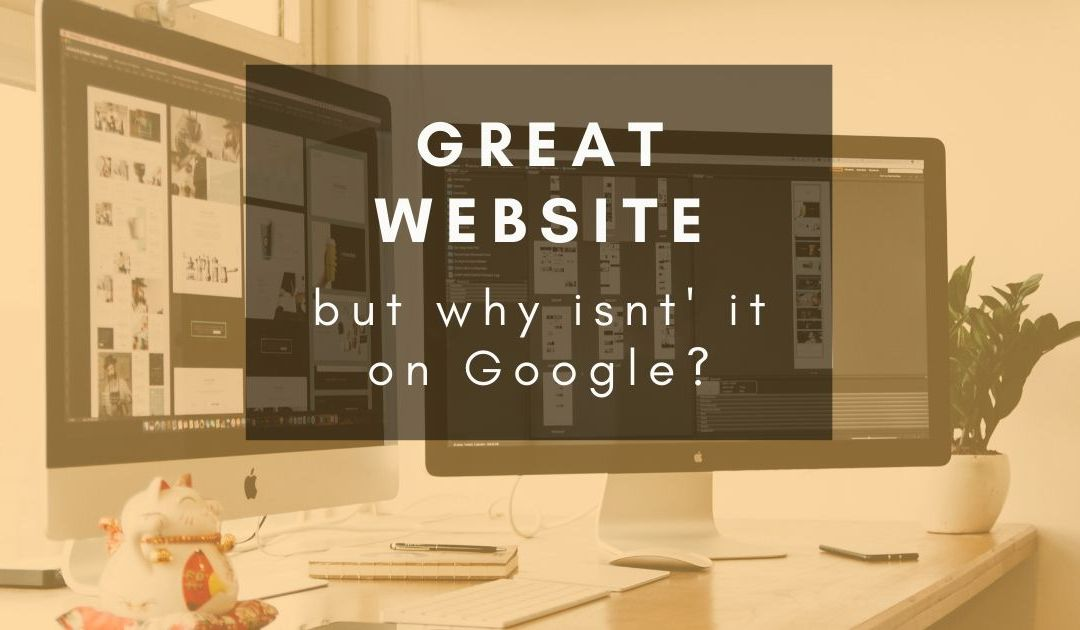 Why isn't my new website showing up on Google?
