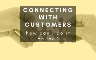 How can I better connect with customers online?