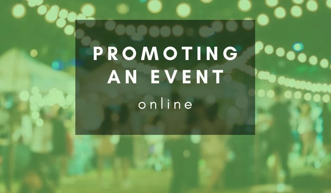 How can I promote my event online?