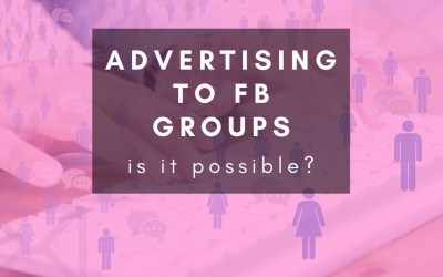 How to target Facebook groups with Facebook Ads