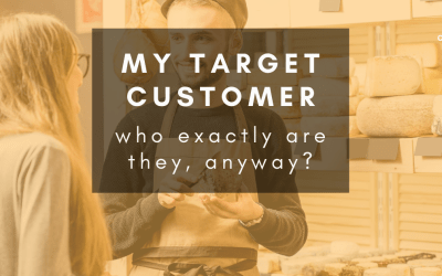 How do I work out who my target customer should be?