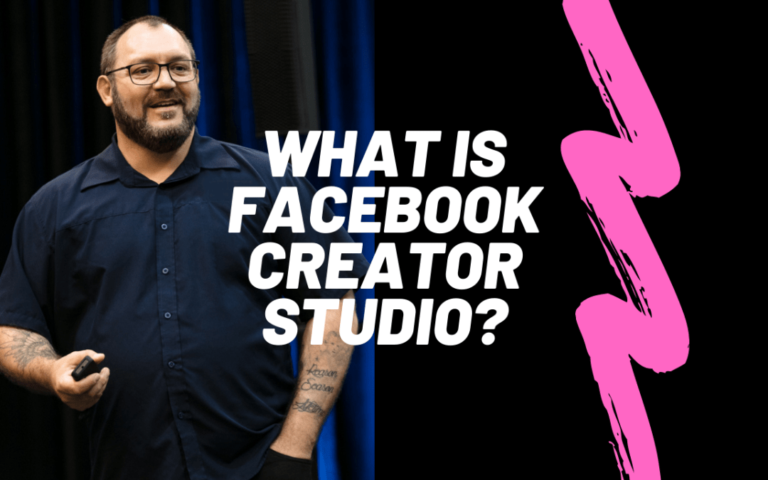 "A photo of Dante St James with the words, ""What is Facebook Creator Studio?"""