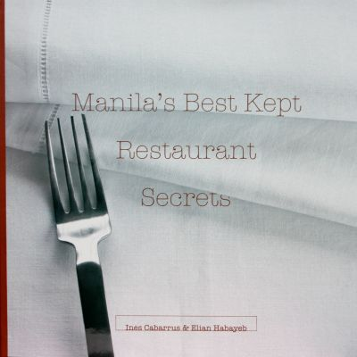 Manilas Best Kept Restaurant Secrets
