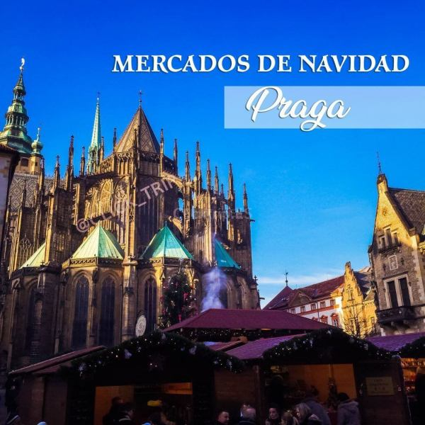Mercados Navideños Praga · Guía de Mercadillos de Navidad · ClickTrip