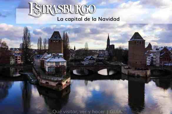 Qué visitar ver y hacer en Estrasburgo capital de la Navidad en Alsacia_ClickTrip