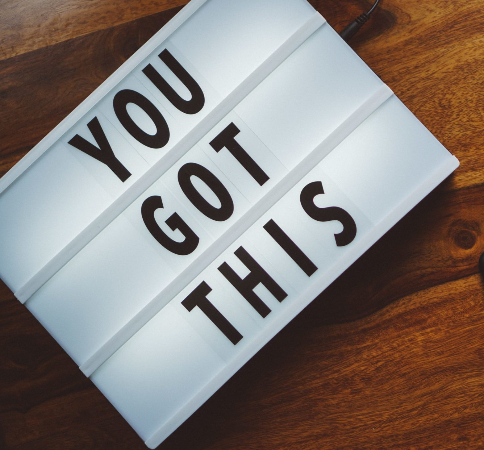 """It is a sign that says """"You got this"""". This is a motivation for tips to achieve your goals."""
