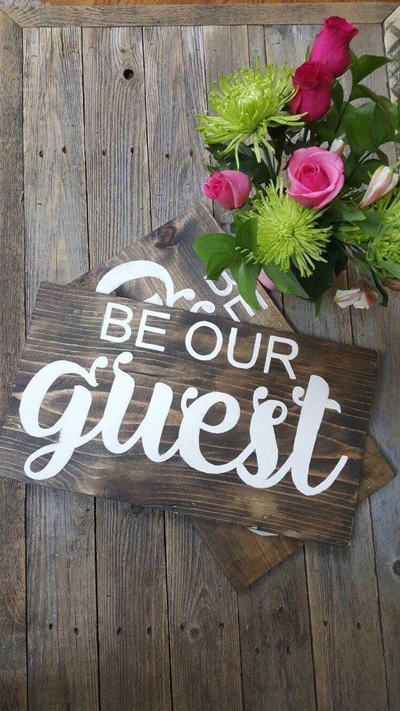 be our guest sign hand painted rustic sign home decor wall