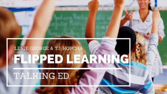 Talking Ed.: Flipped Learning