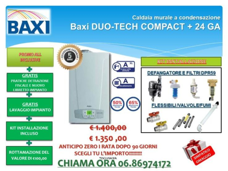 CALDAIA MURALE A CONDENSAZIONE BAXI DUO-TECH COMPACT+ 24 € 1.350,00 INSTALLAZIONE INCLUSA