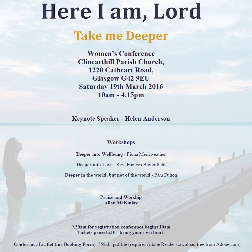 Here I am Lord – Take me Deeper' women's conference | Clincarthill