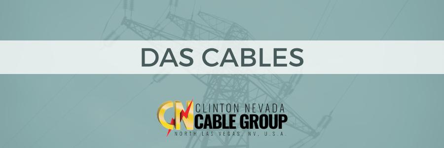 DAS Cables