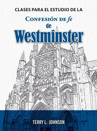 Clases de estudio para la Confesión de Westminster
