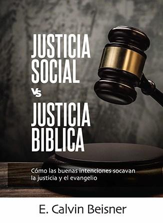 Justicia Social vs Justicia Bíblica