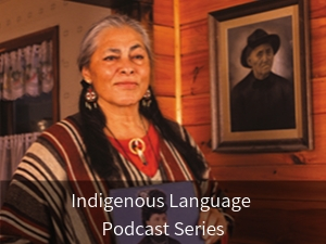 Indigenous Language Podcast Series