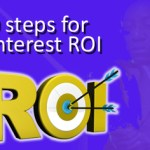 Pinterest ROI in 10 Steps