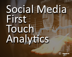 Social Media First Touch Analytics - Social Media Jedi Blog