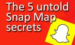 The 5 untold Snap Map secrets