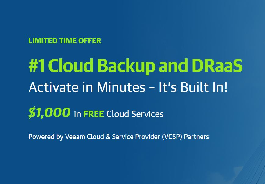 Claim your $1000 in FREE Cloud Backup and DRaaS