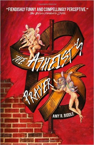 review of Atheist's Prayer by Amy R. Biddle