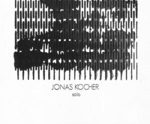 JONAS KOCHER - solo