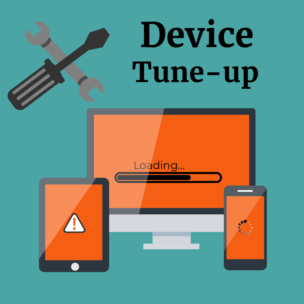 A compter, a tablet, and a phone with loading and warning signs on the screens. A screwdriver and wrench, the words, Device tune-up