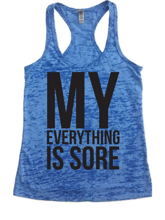 My everything is sore