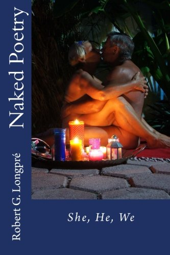 Naked Poetry 3: She, He, We (Volume 3)