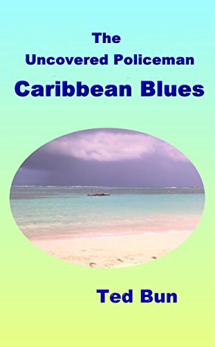The Uncovered Policeman – Caribbean Blues (Rags to Riches Book 6)