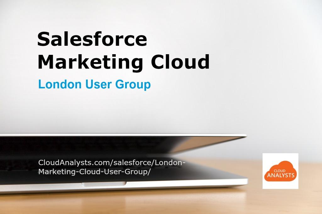 salesforce-marketing-cloud-london-user-group