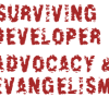 9 Ways To Survive The Shit Storm of Developer Evangelism