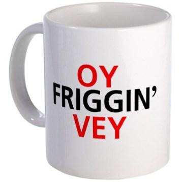 oy_friggin_vey_mug