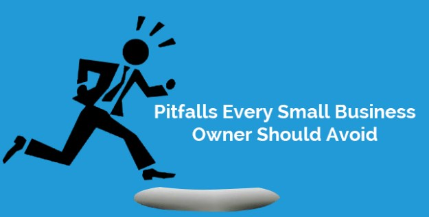 Pitfalls Every Small Business Owner Should Avoid