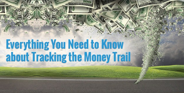 Everything You Need to Know about Tracking the Money Trail