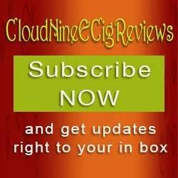 Sign Up for Cloud Nine Ecig Review's Newsletter