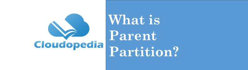 Definition parent partition