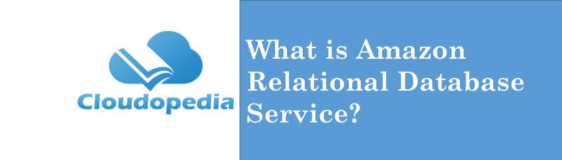 Definition Amazon Relational Database Service