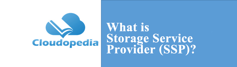 Definition of Storage Service Provider (SSP)
