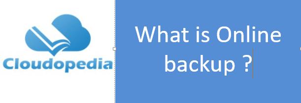 Definition of Online backup