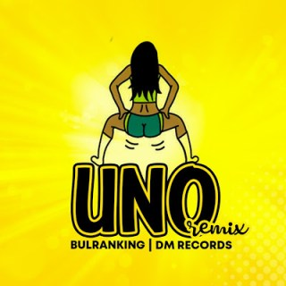Audio BULRANKING - UNO (RemiX) Mp3 Download