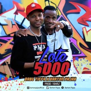 Audio BarTon PAJAA ft Babu Tifa - Lote 5000 Mp3 Download