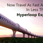 Now Travel As Fast As Sound In Less Than $20: Hyperloop Explained