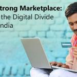 Billion-strong Marketplace: Bridging the Digital Divide in Rural India