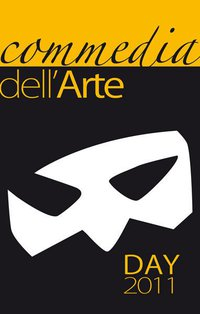 Commedia Dell'arte Day 2011