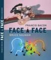 francis-bacon-bruce-nauman-face-a-face-version-francaise