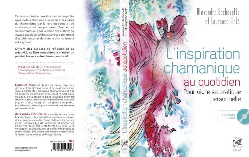 Livre : L'Inspiration Chamanique au Quotidien, Laurence Malè