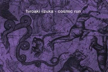 Hiroaki Iizuka - Cosmic Run [Etruria Beat]