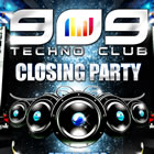 909 Techno Club Closing Party: Horarios